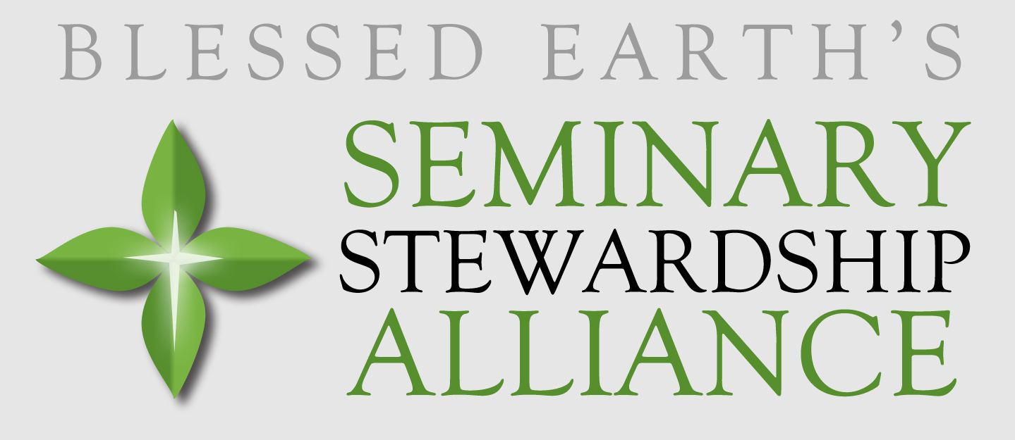 Stewardship Quotes Seminary Stewardship Alliance  Blessed Earth